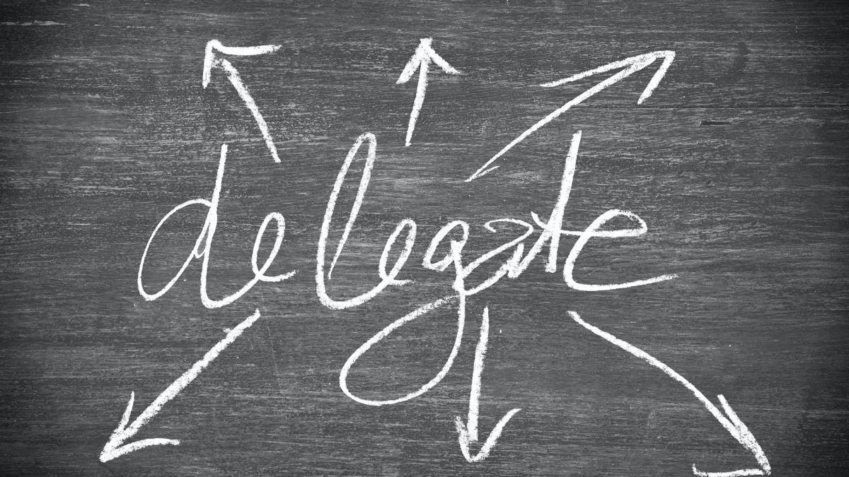 Delegation essentials